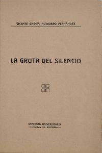La gruta del silencio, 1913.