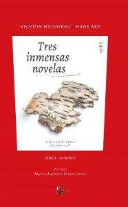 def. Huidobro - 2021 - Tres inmensas novelas - CUBIERTA_page-0001
